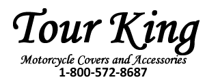 Tour King Motorcycle Covers and Accessories